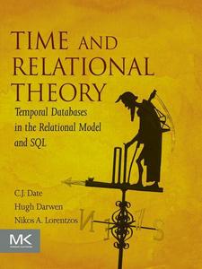 Ebook in inglese Time and Relational Theory Darwen, Hugh , Date, C.J. , Lorentzos, Nikos