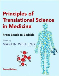 Principles of Translational Science in Medicine: From Bench to Bedside - cover