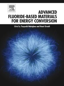 Ebook in inglese Advanced Fluoride-Based Materials for Energy Conversion