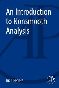 An Introduction to Nonsmooth Analysis - Juan Ferrera - cover