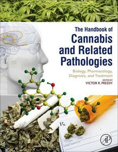 Handbook of Cannabis and Related Pathologies: Biology, Pharmacology, Diagnosis, and Treatment - cover