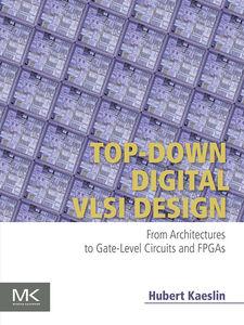 Foto Cover di Top-Down Digital VLSI Design, Ebook inglese di Hubert Kaeslin, edito da Elsevier Science