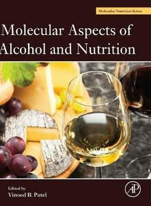 Molecular Aspects of Alcohol and Nutrition: A Volume in the Molecular Nutrition Series - cover