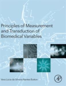 Principles of Measurement and Transduction of Biomedical Variables - Vera Button - cover