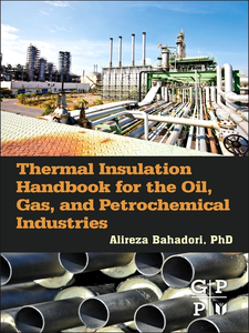 Ebook in inglese Thermal Insulation Handbook for the Oil, Gas, and Petrochemical Industries Bahadori, Alireza