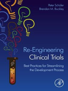 Ebook in inglese Re-Engineering Clinical Trials -, -