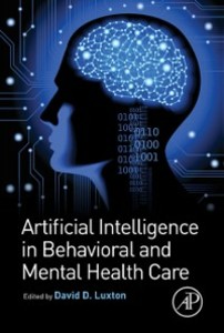 Ebook in inglese Artificial Intelligence in Behavioral and Mental Health Care -, -