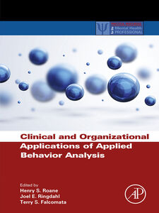 Ebook in inglese Clinical and Organizational Applications of Applied Behavior Analysis
