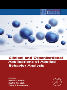 Ebook in inglese Clinical and Organizational Applications of Applied Behavior Analysis -, -