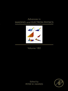 Ebook in inglese Advances in Imaging and Electron Physics, Volume 182 -, -