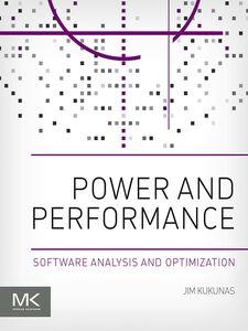 Foto Cover di Power and Performance, Ebook inglese di Jim Kukunas, edito da Elsevier Science