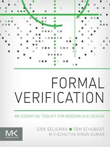 Ebook in inglese Formal Verification Kumar, M V Achutha Kiran , Schubert, Tom , Seligman, Erik