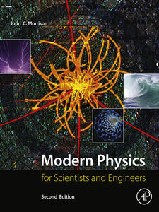 Foto Cover di Modern Physics: for Scientists and Engineers, Ebook inglese di John Morrison, edito da Elsevier Science