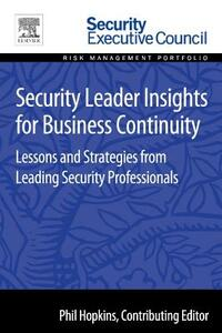 Security Leader Insights for Business Continuity: Lessons and Strategies from Leading Security Professionals - cover