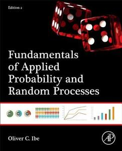 Fundamentals of Applied Probability and Random Processes - Oliver C. Ibe - cover