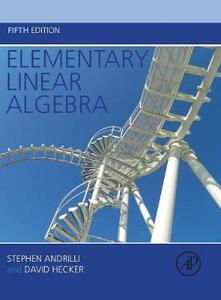 Elementary Linear Algebra - Stephen Andrilli,David Hecker - cover