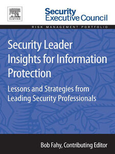 Foto Cover di Security Leader Insights for Information Protection, Ebook inglese di Bob Fahy, edito da Elsevier Science