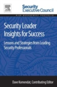Foto Cover di Security Leader Insights for Success, Ebook inglese di  edito da Elsevier Science