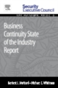 Ebook in inglese Business Continuity State of the Industry Report Mattord, Herbert J. , Whitman, Michael E.