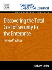 Discovering the Total Cost of Security to the Enterprise