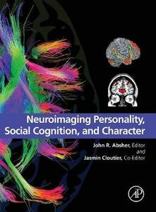 Neuroimaging Personality, Social Cognition, and Character - cover