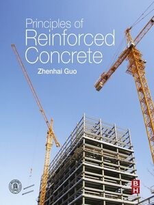 Ebook in inglese Principles of Reinforced Concrete Guo, Zhenhai