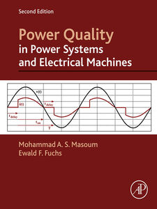 Foto Cover di Power Quality in Power Systems and Electrical Machines, Ebook inglese di Ewald Fuchs,Mohammad A. S. Masoum, edito da Elsevier Science