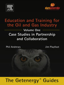 Ebook in inglese Education and Training for the Oil and Gas Industry Andrews, Phil , Playfoot, Jim