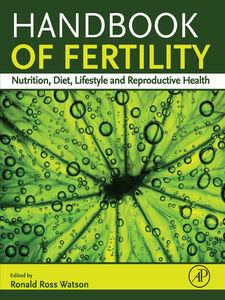 Foto Cover di Handbook of Fertility, Ebook inglese di Ronald Ross Watson, edito da Elsevier Science