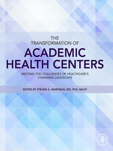 Ebook in inglese The Transformation of Academic Health Centers Wartman, Steven