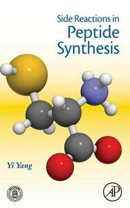 Side Reactions in Peptide Synthesis - Yi Yang - cover