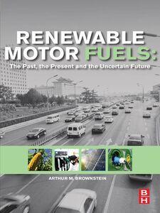 Ebook in inglese Renewable Motor Fuels Brownstein, Arthur M.