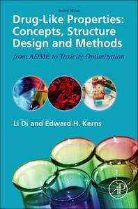 Drug-Like Properties: Concepts, Structure Design and Methods from ADME to Toxicity Optimization - cover
