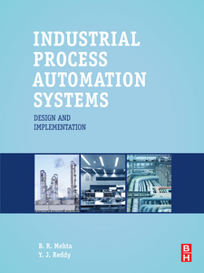 Ebook in inglese Industrial Process Automation Systems Mehta, B.R. , Reddy, Y. Jaganmohan