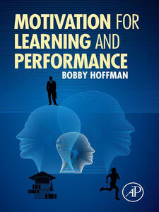 Ebook in inglese Motivation for Learning and Performance Hoffman, Bobby