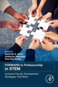 Ebook in inglese FORWARD to Professorship in STEM Heller, Rachelle S. , Mavriplis, Catherine , Sabila, Paul S