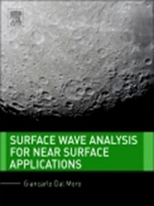 Ebook in inglese Surface Wave Analysis for Near Surface Applications Moro, Giancarlo Dal