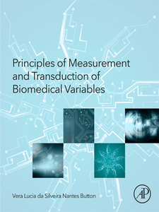 Ebook in inglese Principles of Measurement and Transduction of Biomedical Variables Button, Vera