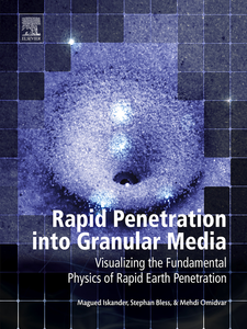 Ebook in inglese Rapid Penetration into Granular Media Bless, Stephen , Iskander, Magued , Omidvar, Mehdi