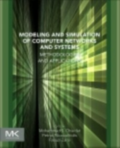 Ebook in inglese Modeling and Simulation of Computer Networks and Systems -, -