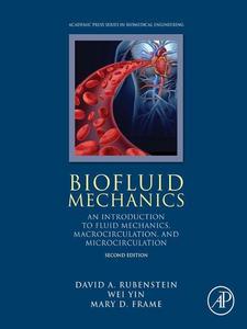 Ebook in inglese Biofluid Mechanics Frame, Mary D. , Rubenstein, David , Yin, Wei