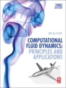 Foto Cover di Computational Fluid Dynamics, Ebook inglese di Jiri Blazek, edito da Elsevier Science