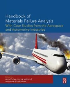Ebook in inglese Handbook of Materials Failure Analysis with Case Studies from the Aerospace and Automotive Industries -, -