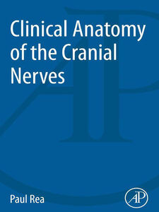 Ebook in inglese Clinical Anatomy of the Cranial Nerves Rea, Paul