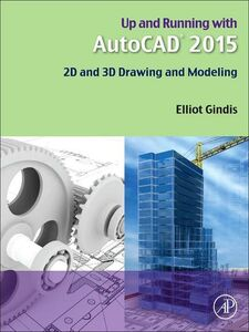 Ebook in inglese Up and Running with AutoCAD 2015 Gindis, Elliot