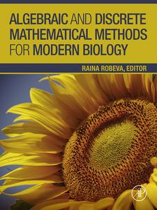 Ebook in inglese Algebraic and Discrete Mathematical Methods for Modern Biology -, -