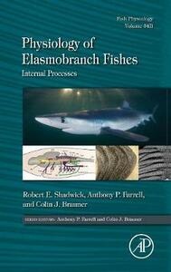 Physiology of Elasmobranch Fishes: Internal Processes - cover