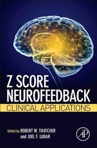 Z Score Neurofeedback: Clinical Applications - cover