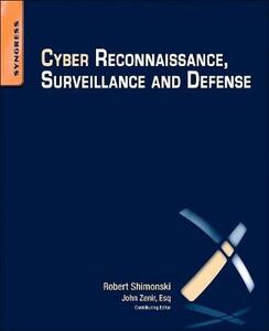 Cyber Reconnaissance, Surveillance and Defense - Robert Shimonski - cover