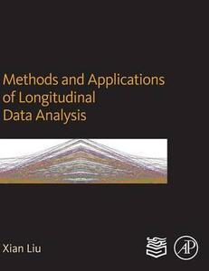 Methods and Applications of Longitudinal Data Analysis - Xian Liu - cover